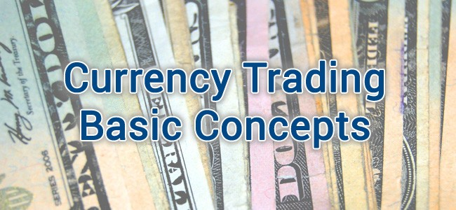 Lesson 2: Currency Trading Basic Concepts